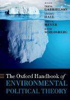 The Oxford Handbook of Environmental Political Theory - Oxford Handbooks (Paperback)