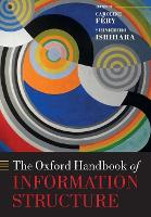 The Oxford Handbook of Information Structure