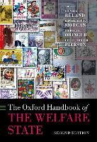 The Oxford Handbook of the Welfare State - Oxford Handbooks (Hardback)