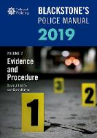 Blackstone's Police Manuals Volume 2: Evidence and Procedure 2019 (Paperback)