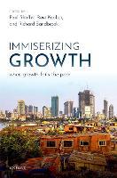 Immiserizing Growth: When Growth Fails the Poor (Hardback)