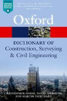 A Dictionary of Construction, Surveying, and Civil Engineering - Oxford Quick Reference (Paperback)