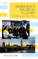 Democracy and Political Culture: Studies in Modern British History (Hardback)