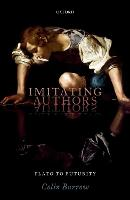 Imitating Authors: Plato to Futurity (Hardback)