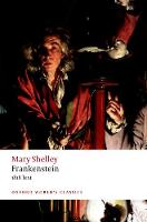 Frankenstein: or `The Modern Prometheus': The 1818 Text - Oxford World's Classics (Paperback)
