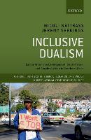 Inclusive Dualism: Labour-intensive Development, Decent Work, and Surplus Labour in Southern Africa - Critical Frontiers of Theory, Research, and Policy in International Development Studies (Hardback)