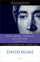 David Hume: Essays, Moral, Political, and Literary: Volumes 1 and 2 - Clarendon Hume Edition Series