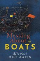 Messing About in Boats - Clarendon Lectures in English (Hardback)