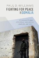 Fighting for Peace in Somalia