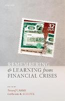 Remembering and Learning from Financial Crises (Hardback)