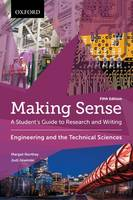 Making Sense in Engineering and the Technical Sciences: A Student's Guide to Research and Writing - Making Sense (Paperback)