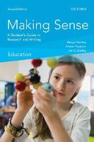 Making Sense in Education: A Student's Guide to Research and Writing (Paperback)