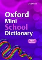 Oxford Mini School Dictionary 2007