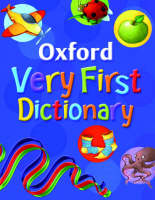 Oxford Very First Dictionary 2007 (Hardback)