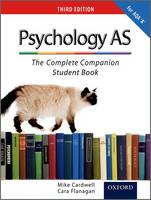 The Complete Companions: AS Student Book for AQA A Psychology
