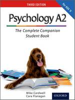 The Complete Companions: A2 Student Book for AQA A Psychology