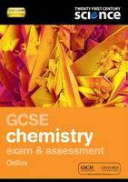 Twenty First Century Science: GCSE Chemistry Exam Preparation and Assessment Oxbox
