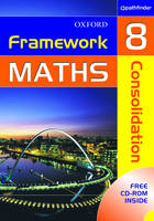 Framework Maths: Year 8: Consolidation (Spiral bound)