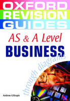 AS and A Level Business Studies through Diagrams - Oxford Revision Guides (Paperback)