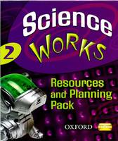 Science Works: 2: Resources and Planning Pack