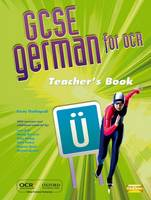 GCSE German for OCR Teacher's Resources Book (including e-Copymasters)