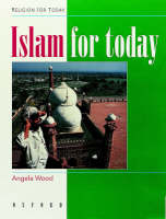Islam for Today - Religion for Today (Paperback)