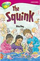 Oxford Reading Tree: Level 10: Treetops Stories: the Squink (Paperback)