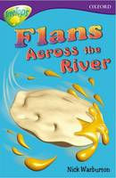 Oxford Reading Tree: Level 11: Treetops Stories: Flans Across the River (Paperback)