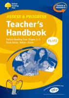 Oxford Reading Tree: Y1/P2: Assess and Progress: Teacher's Handbook (Spiral bound)