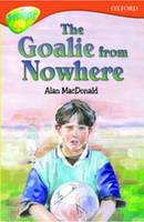 Oxford Reading Tree: Level 13: Treetops More Stories A: The Goalie from Nowhere (Paperback)