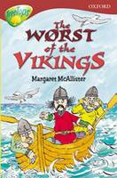 Oxford Reading Tree: Level 15: Treetops: More Stories A: the Worst of the Vikings (Paperback)