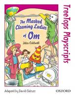 Oxford Reading Tree: Level 10: Treetops Playscripts: The Masked Cleaning Ladies of Om (Paperback)