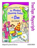 Oxford Reading Tree: Level 10: TreeTops Playscripts: The Masked Cleaning Ladies of Om (Pack of 6 copies) - Oxford Reading Tree (Paperback)