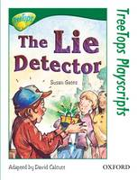 Oxford Reading Tree: Level 12: TreeTops Playscripts: The Lie Detector (Pack of 6 copies)