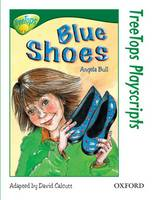 Oxford Reading Tree: Level 12: Treetops Playscripts: Blue Shoes (Paperback)
