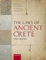 The Laws of Ancient Crete, c.650-400 BCE (Hardback)