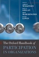 The Oxford Handbook of Participation in Organizations - Oxford Handbooks (Hardback)