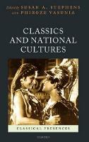 Classics and National Cultures - Classical Presences (Hardback)