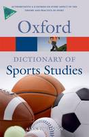 A Dictionary of Sports Studies - Oxford Paperback Reference (Paperback)