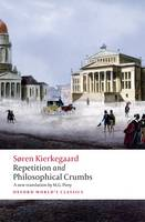 Repetition and Philosophical Crumbs - Oxford World's Classics (Paperback)