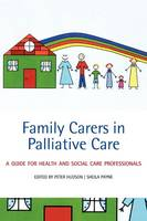 Family Carers in Palliative Care