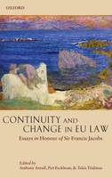 Continuity and Change in EU Law: Essays in Honour of Sir Francis Jacobs (Hardback)