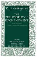 The Philosophy of Enchantment: Studies in Folktale, Cultural Criticism, and Anthropology (Paperback)