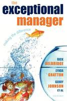 The Exceptional Manager: Making the Difference (Paperback)