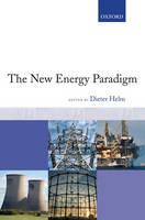 The New Energy Paradigm (Hardback)