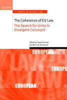 The Coherence of EU Law: The Search for Unity in Divergent Concepts - Oxford Studies in European Law (Hardback)