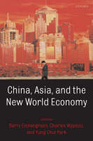 China, Asia, and the New World Economy (Paperback)