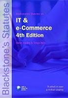 Blackstone's Statutes on IT and e-Commerce