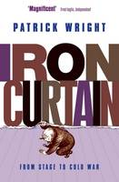 Iron Curtain: From Stage to Cold War (Paperback)
