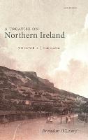 A Treatise on Northern Ireland, Volume I